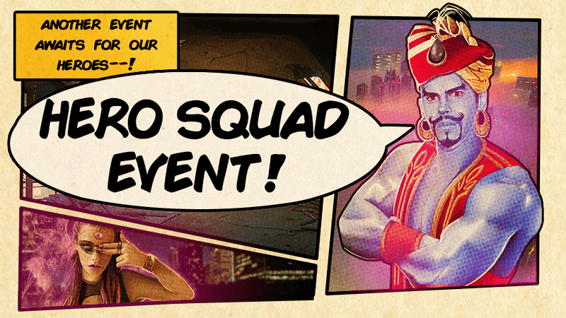 Hero Squad IV: The Quest For Rep