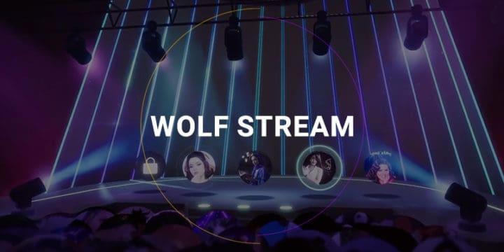 Introducing WOLF Stream